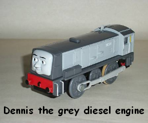 Dennis the grey diesel engine
